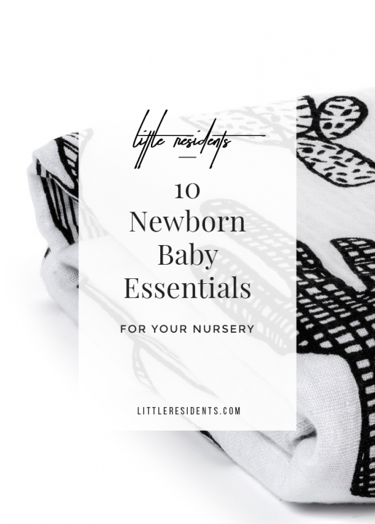10 Newborn Baby Essentials