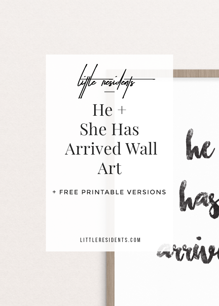Arrived Nursery Wall Art | Free Printable