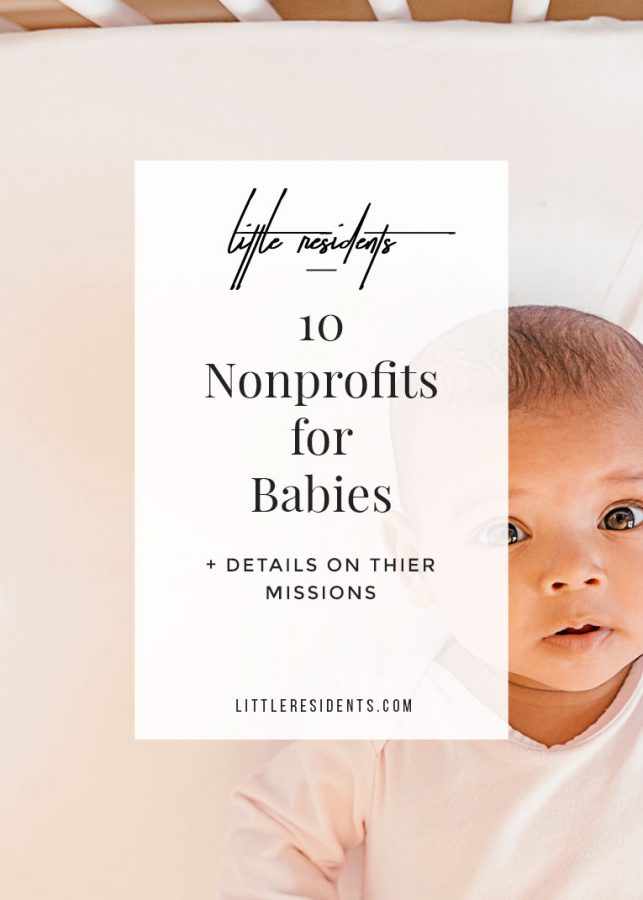 Nonprofits for Babies | Organizations + Their Missions | Little Residents