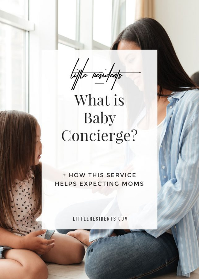 What is Baby Concierge? | Nursery Concierge - Little Residents