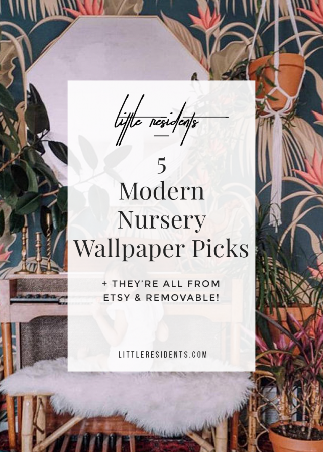 5 Modern Nursery Wallpaper Picks | Little Residents